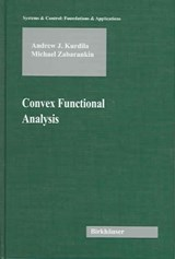 Convex Functional Analysis and Applications | Andrew Kurdila |