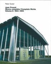 Jean Prouvé Oevre complete / Complete Works 3. 1944 -