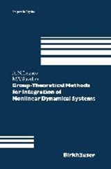 Group-Theoretical Methods for Integration of Nonlinear Dynamical Systems | Andrei N. Leznov |