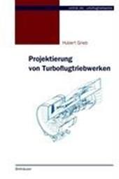 Projektierung von Turboflugtriebwerken