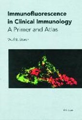 Immunofluorescence in Clinical Immunology | Wulf B. Storch |