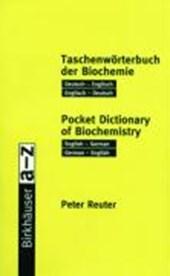 Birkhäuser Taschenwörterbuch der Biochemie / Birkhäuser Pocket Dictionary of Biochemistry