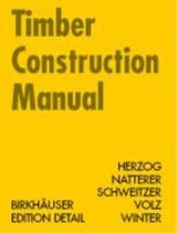 Timber Construction Manual | Thomas Herzog |