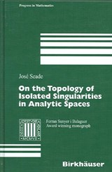 On the Topology of Isolated Singularities in Analytic Spaces | Jose Seade |