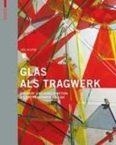 Glas als Tragwerk