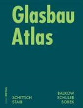 Glasbau Atlas | Christian Schittich |
