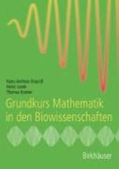 Grundkurs Mathematik in den Biowissenschaften