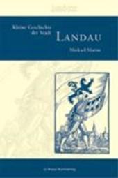 Kleine Geschichte der Stadt Landau