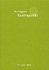 Kontrapunkt. Lehrbuch der klassischen Vokalpolyphonie