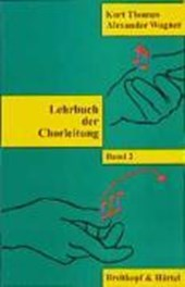 Lehrbuch der Chorleitung