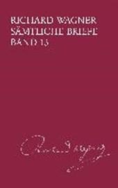 Richard Wagner Sämtliche Briefe / Sämtliche Briefe Band