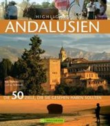 Highlights Andalusien | Lothar Schmidt |