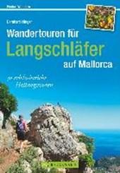 Wandertouren für Langschläfer auf Mallorca