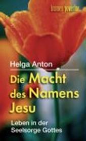 Die Macht des Namens Jesu