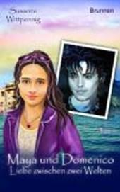 Maya und Domenico 02: Liebe zwischen zwei Welten