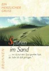 Ein herzlicher Gruß. Spuren im Sand