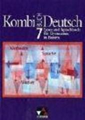 Kombi-Buch Deutsch 7. Schülerbuch