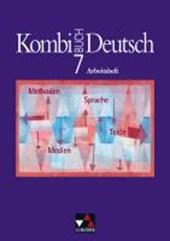 Kombi-Buch Deutsch 7. Bayern. Arbeitsheft mit Lösungen