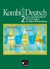 Kombi-Buch Deutsch 2 . Schülerbuch. Baden-Württemberg