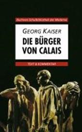 Die Bürger von Calais. Text und Kommentar