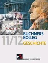Buchners Kolleg Geschichte Ausgabe Brandenburg