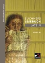 Bamberger Bibliothek 2 Buchners Lesebuch Latein A | Michael Dronia |