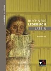 Bamberger Bibliothek 2 Buchners Lesebuch Latein A