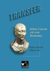 Transfer 7. Julius Caesar vir vere Romanus