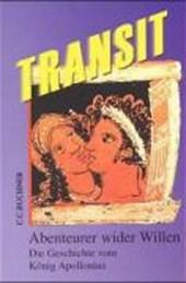 Transit 4. Abenteurer wider Willen