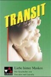 Transit 6. Liebe hinter Masken