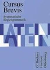 Cursus Brevis Begleitgrammatik