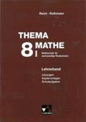 Thema Mathe 8. Neu. Lehrerband