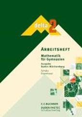 delta 2. Arbeitsheft. Baden-Württemberg