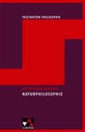 Faszination Philosopie 7. Naturphilosophie