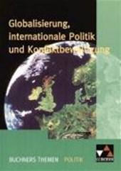 Globalisierung, internationale Politik und Konfliktbewältigung