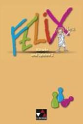 Felix - Forum. Felix Neu. Rätseln und Spielen