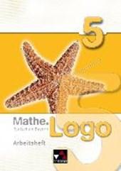 Mathe.Logo 5 Realschule BY Arbeitsheft