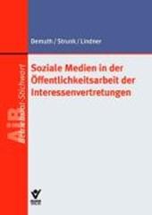 Soziale Medien in der Kommunikations- und Informationsarbeit der Interessenvertretung