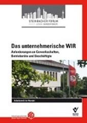 Das unternehmerische WIR und  Anforderungen an Gewerkschaften, Betriebsräte und Beschäftigte