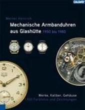 Mechanische Armbanduhren aus Glashütte 1950 -