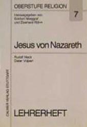 Der Mann aus Nazareth - Jesus Christus. Lehrerheft