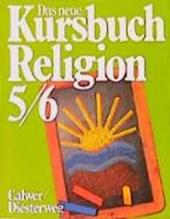 Das neue Kursbuch Religion. Schülerbuch. 5./6. Schuljahr