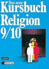Das neue Kursbuch Religion. Schülerbuch. 9./10. Schuljahr