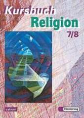 Kursbuch Religion 2000. Schülerbuch. 7./8. Schuljahr