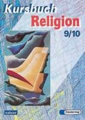 Kursbuch Religion 2000. Schülerbuch. 9./10. Schuljahr