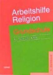 Arbeitshilfe Religion. Grundschule. 4. Schuljahr. 1. Halbband