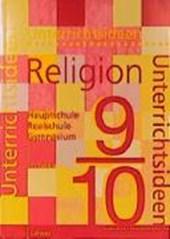 Unterrichtsideen Religion. 9./10. Schuljahr. 1. Teilband