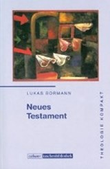 Neues Testament | Lukas Bormann |