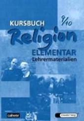 Kursbuch Religion Elementar 9/10. Lehrermaterialien