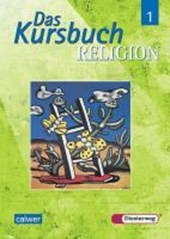 Das Kursbuch Religion 5/6. Schülerbuch